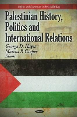 Palestinian History, Politics and International Relations