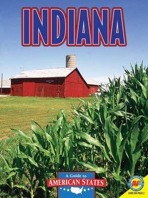 Indiana: The Hoosier State