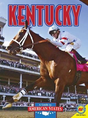 Kentucky: The Bluegrass State