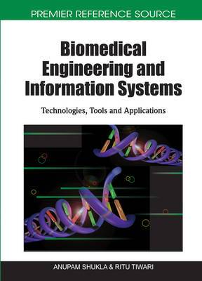 Biomedical Engineering and Information Systems: Technologies, Tools and Applications