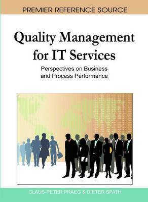 Quality Management for it Services: Perspectives on Business and Process Performance