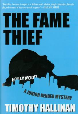 The Fame Thief: A Junior Bender Mystery