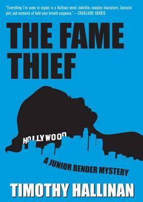 The Fame Thief: Junior Bender: Volume 3