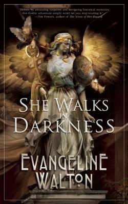 She Walks in Darkness