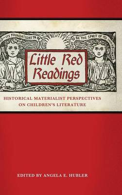 Little Red Readings: Historical Materialist Perspectives on Children's Literature