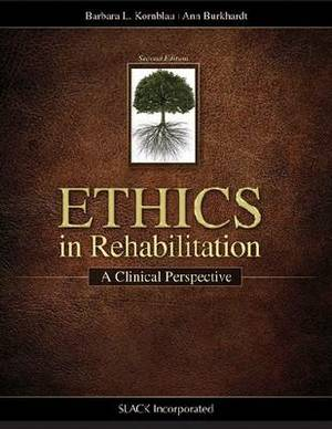 Ethics in Rehabilitation: A Clinical Perspective