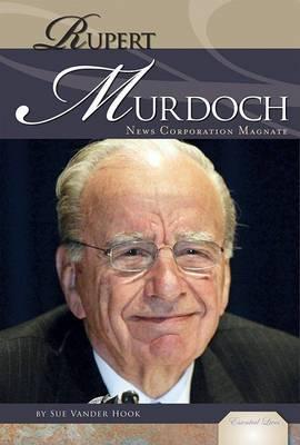 Rupert Murdoch: News Corporation Magnate
