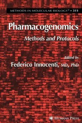 Pharmacogenomics: Methods and Protocols