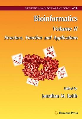 Bioinformatics: v. 2: Structure, Functions and Applications