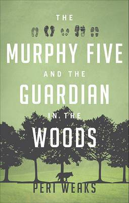 The Murphy Five and the Guardian in the Woods