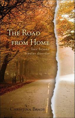 The Road from Home: Love Beyond Bipolar Disorder