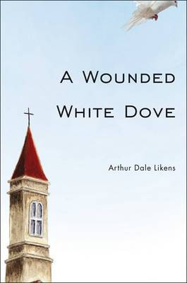 A Wounded White Dove