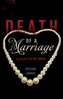 Death of a Marriage: A Pearl in the World