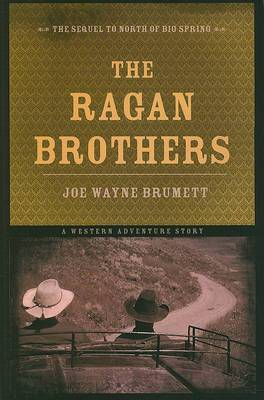 The Ragan Brothers: A Western Adventure Story