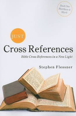 Just Cross References: Bible Cross References in a New Light
