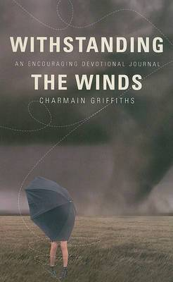 Withstanding the Winds: An Encouraging Devotional Journal