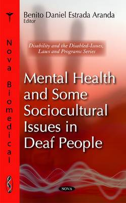 Mental Health & Some Sociocultural Issues in Deafness