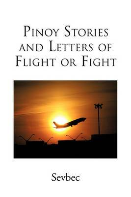 Pinoy Stories and Letters of Flight or Fight