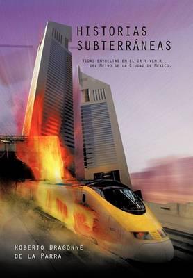 Historias Subterraneas
