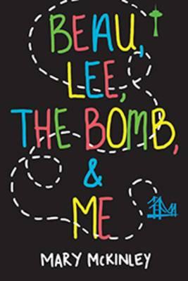 Beau, Lee, The Bomb & Me