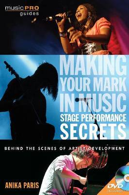 Anika Paris: Stage Performance Secrets