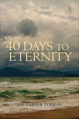 40 Days to Eternity