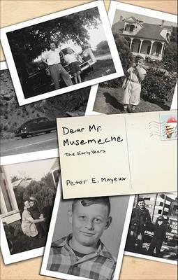 Dear Mr. Musemeche: The Early Years