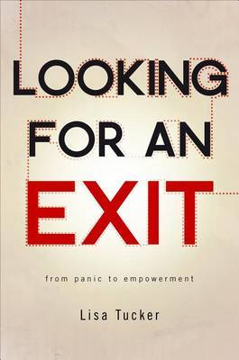 Looking for an Exit: From Panic to Empowerment