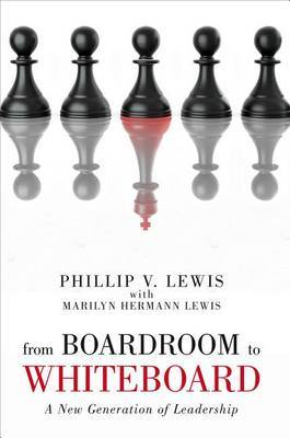From Boardroom to Whiteboard: A New Generation of Leadership