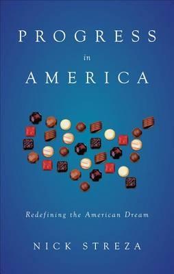Progress in America: Redefining the American Dream
