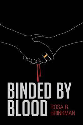 Binded by Blood