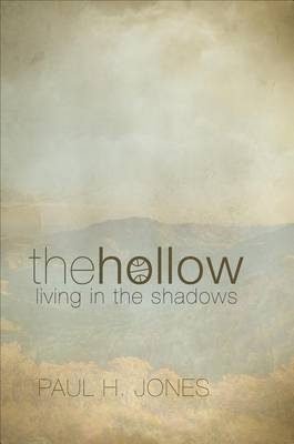 The Hollow: Living in the Shadows