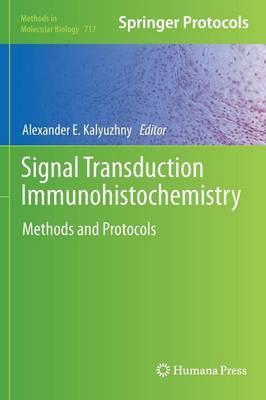 Signal Transduction Immunohistochemistry: Methods and Protocols