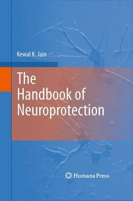 The Handbook of Neuroprotection