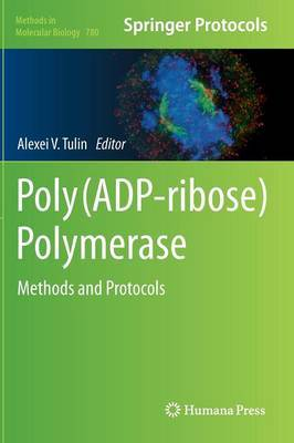 Poly(ADP-ribose) Polymerase: Methods and Protocols