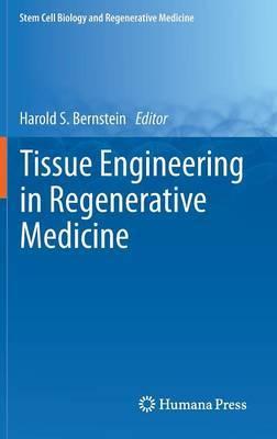 Tissue Engineering in Regenerative Medicine