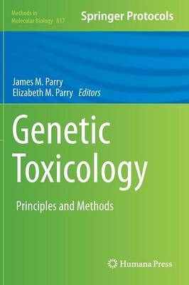 Genetic Toxicology: Principles and Methods