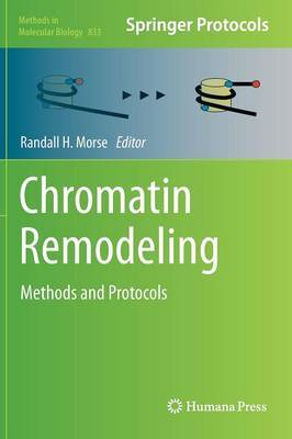 Chromatin Remodeling: Methods and Protocols