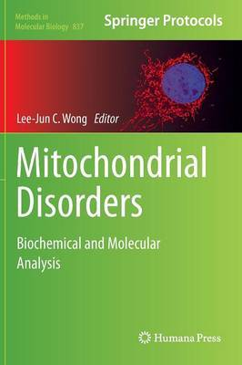 Mitochondrial Disorders: Biochemical and Molecular Analysis