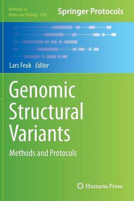 Genomic Structural Variants: Methods and Protocols