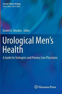 Urological Men's Health: A Guide for Urologists and Primary Care Physicians
