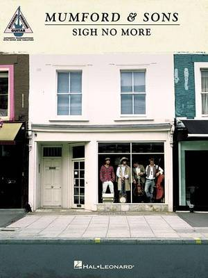 Mumford & Sons: Sigh No More - Guitar Recorded Versions