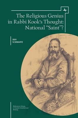 The Religious Genius in Rabbi Kook's Thought: National  Saint ?
