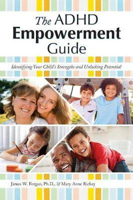 The ADHD Empowerment Guide: Unlocking Your Child's Potential