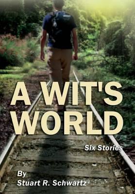 A Wit's World
