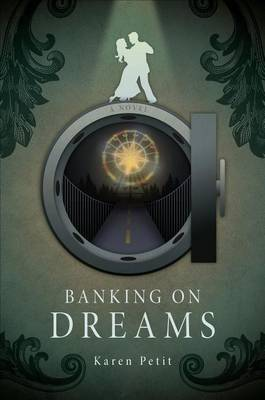 Banking on Dreams