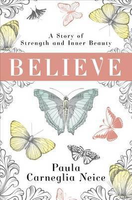 Believe: A Story of Strength and Inner Beauty