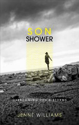 Son Shower: Overcoming Life's Storms