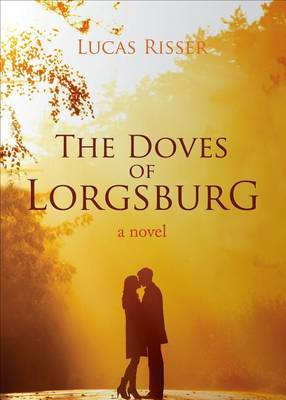 The Doves of Lorgsburg
