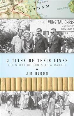 A Tithe of Their Lives: The Story of Don & Alta Warren